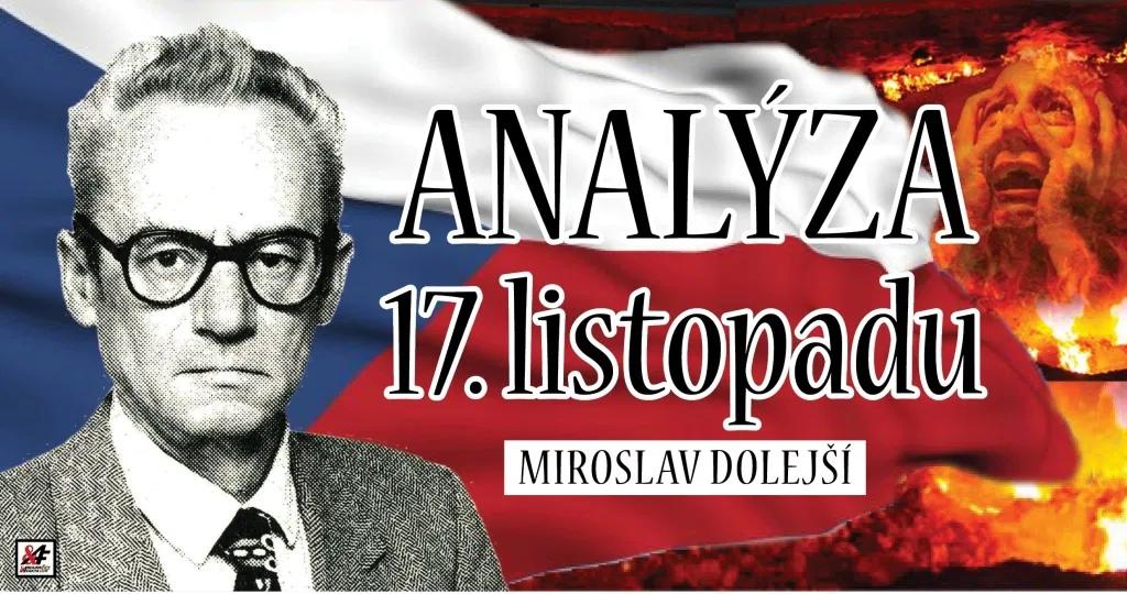 Miroslav Dolejší - Analýza 17. listopadu
